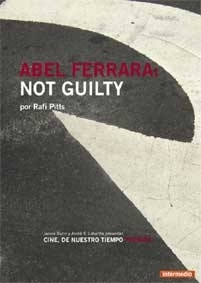 Abel Ferrara: Not guilty